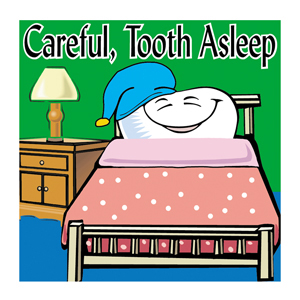 Careful Tooth Asleep Stickers