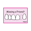 Missing a Friend? Postcard