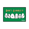 Don't Gamble Postcard